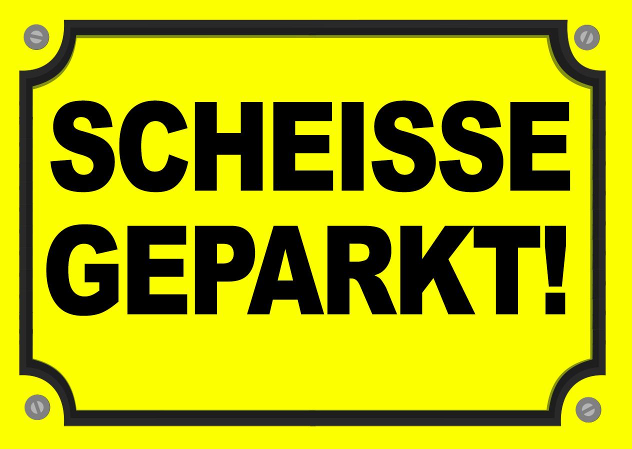 Aufkleber Scheisse Geparkt Neongelb Falsch Geparkt ca. Maße 10,5x7,5 cm Zugeparkt Schlecht Geparkt